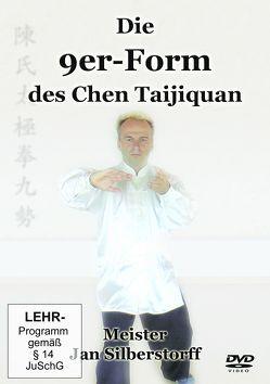 Die 9er-Form des Chen Taijiquan von Silberstorff,  Jan