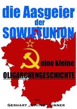 Die Aasgeier der Sowjetunion von ginner,  gerhart