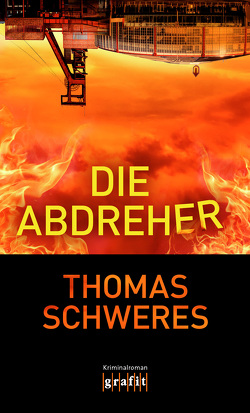 Die Abdreher von Schweres,  Thomas
