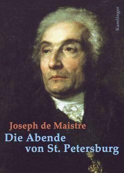 Die Abende von St. Petersburg von Langendorf,  Jean J, Maistre,  Joseph de, Weiss,  Peter