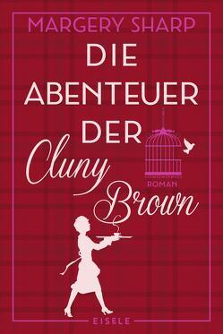 Die Abenteuer der Cluny Brown von Kuhn,  Wibke, Sharp,  Margery