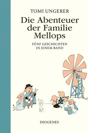 Die Abenteuer der Familie Mellops von Cramer-Klett,  Anna, Ungerer,  Tomi