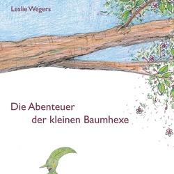 Die Abenteuer der kleinen Baumhexe von Wegers,  Leslie