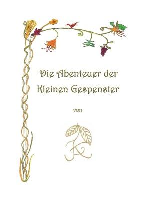 Die Abenteuer der Kleinen Gespenster von Fuchs,  J.F.