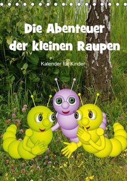 Die Abenteuer der kleinen Raupen (Tischkalender 2018 DIN A5 hoch) von Hoffmann,  Anne