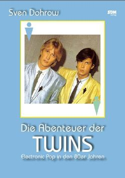 Die Abenteuer der Twins von Dohrow,  Sven