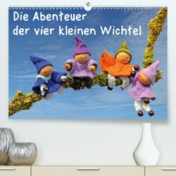 Die Abenteuer der vier kleinen Wichtel (Premium, hochwertiger DIN A2 Wandkalender 2021, Kunstdruck in Hochglanz) von Schmutzler-Schaub,  Christine