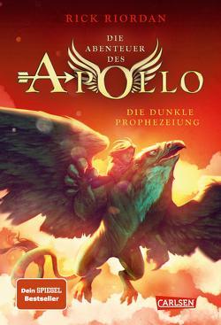 Die Abenteuer des Apollo 2: Die dunkle Prophezeiung von Haefs,  Gabriele, Riordan,  Rick