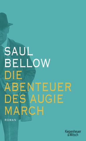 Die Abenteuer des Augie March von Ahrens,  Henning, Bellow,  Saul