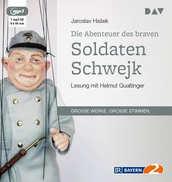 Die Abenteuer des braven Soldaten Schwejk (1 mp3-CD) von Hasek,  Jaroslav, Qualtinger,  Helmut, Reiner,  Grete