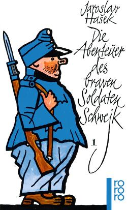 Die Abenteuer des braven Soldaten Schwejk 1 von Hasek,  Jaroslav, Lada,  Josef, Reiner,  Grete