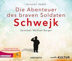 Die Abenteuer des braven Soldaten Schwejk von Berger,  Wolfram, Hasek,  Jaroslav