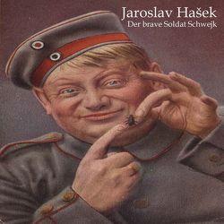 Die Abenteuer des braven Soldaten Schwejk von Hasek,  Jaroslav, Pichowetz,  Gerald