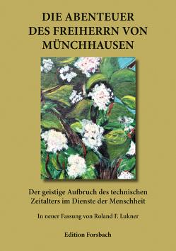 Die Abenteuer des Freiherrn von Münchhausen von Lukner,  Roland F