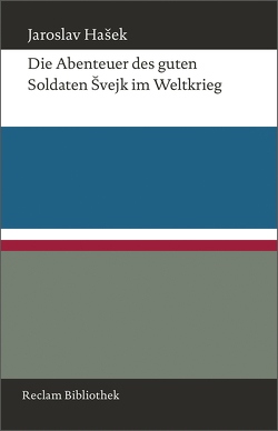 Die Abenteuer des guten Soldaten Švejk im Weltkrieg von Brousek,  Antonín, Hasek,  Jaroslav, Rudiš,  Jaroslav