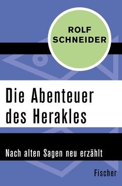 Die Abenteuer des Herakles von Schneider,  Rolf