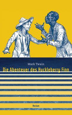 Die Abenteuer des Huckleberry Finn von Jefferson,  Douglas W, Schöller,  Ekkehard, Twain,  Mark