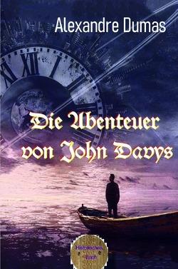 Die Abenteuer des John Davys von Brendel,  Walter, Dumas d.Ä.,  Alexandre