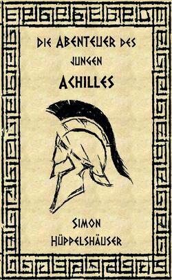 Die Abenteuer des jungen Achilles von Hüppelshäuser,  Simon