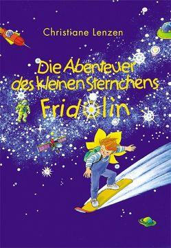 Die Abenteuer des kleinen Sternchens Fridolin von Kost,  Sylvia, Lenzen,  Christiane