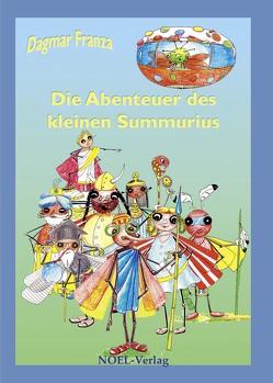 Die Abenteuer des kleinen Summurius von Franza,  Dagmar