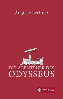 Die Abenteuer des Odysseus von Lechner,  Auguste, Stephan,  Friedrich