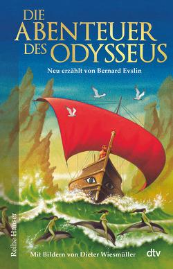 Die Abenteuer des Odysseus von Evslin,  Bernard, Lorenz,  Isabell, Wiesmüller,  Dieter
