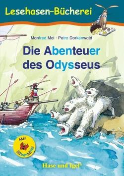 Die Abenteuer des Odysseus / Silbenhilfe von Dorkenwald,  Petra, Mai,  Manfred