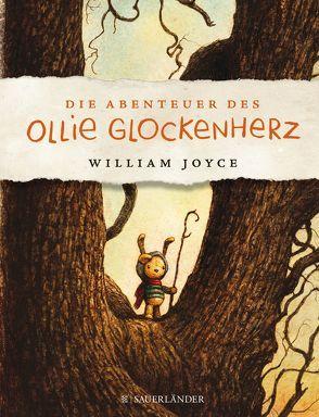 Die Abenteuer des Ollie Glockenherz von Joyce,  William, Schmidt,  Sibylle
