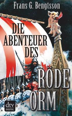 Die Abenteuer des Röde Orm von Bengtsson,  Frans G., Carlberg,  Elsa