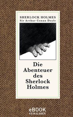 Die Abenteuer des Sherlock Holmes von Doyle,  Sir Arthur Conan, Haefs,  Gisbert