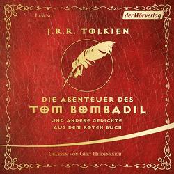 Die Abenteuer des Tom Bombadil von Heidenreich,  Gert, Tolkien,  J.R.R.