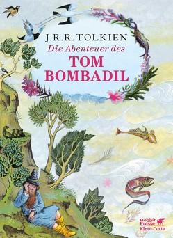 Die Abenteuer des Tom Bombadil von Baynes,  Pauline, Tolkien,  J.R.R., von Freymann,  Ebba Margaretha, von Freymann,  Thelma