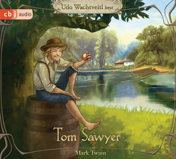 Die Abenteuer des Tom Sawyer von Johannsen,  Ulrich, Twain,  Mark, Wachtveitl,  Udo