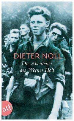 Die Abenteuer des Werner Holt von Noll,  Dieter
