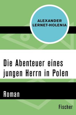 Die Abenteuer eines jungen Herrn in Polen von Lernet-Holenia,  Alexander