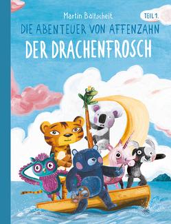 Die Abenteuer von Affenzahn Teil I: Der Drachenfrosch von Baltscheitt,  Martin