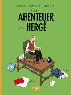 Die Abenteuer von Hergé – Erweiterte Neuausgabe von Bocquet,  José-Louis, Fromental, Le Comte,  Marcel, Stanislas