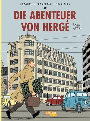Die Abenteuer von Hergé – Neuausgabe von Bocquet, José-Louis, Fromental, Stanislas