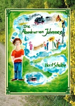 Die Abenteuer von Johannes von Lieben,  Luisa, Schultze,  Horst