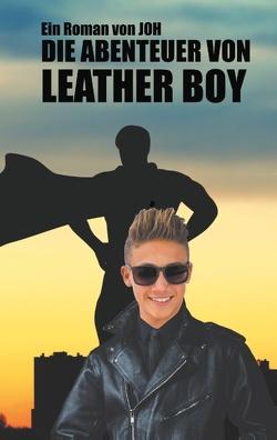 Die Abenteuer von Leather Boy von 0001,  JOH