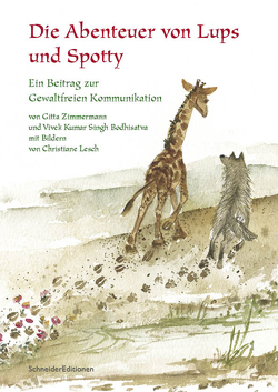 Die Abenteuer von Lups und Spotty von Bodhisatva,  Vivek Kumar Singh, Lesch,  Christiane, Zimmermann,  Gitta