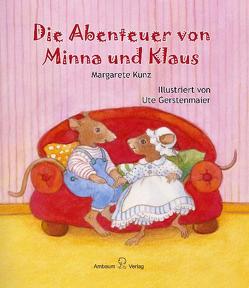 Die Abenteuer von Minna und Klaus von Gerstenmaier,  Ute, Kunz,  Margarete