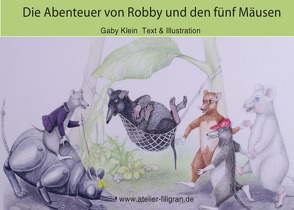 Die Abenteuer von Robby und den fünf Mäusen von Klein,  Gaby