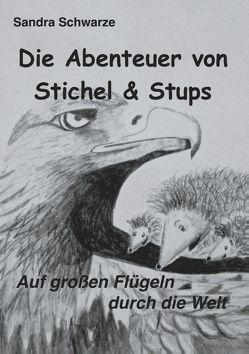 Die Abenteuer von Stichel und Stups 2 von Schwarze,  Sandra