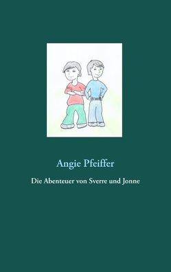 Die Abenteuer von Sverre und Jonne von Pfeiffer,  Angie