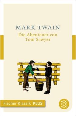 Die Abenteuer von Tom Sawyer von Torberg,  Peter, Twain,  Mark