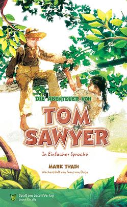Die Abenteuer von Tom Sawyer von Twain,  Mark, Zindler,  Frederike
