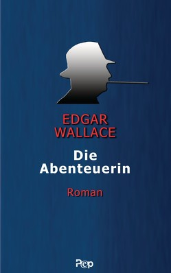 Die Abenteuerin von Wallace,  Edgar