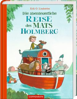 Die abenteuerliche Reise des Mats Holmberg von Bougaeva,  Sonja, Lindström,  Erik Ole